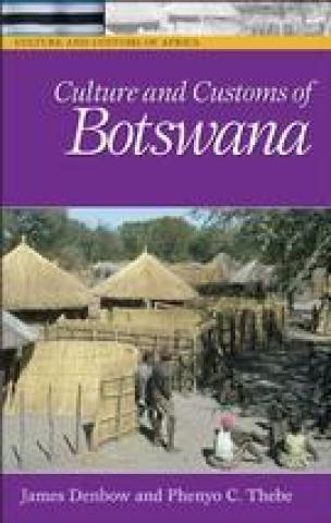 Culture And Customs Of Botswana (2006)