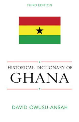 Historical Dictionary of Ghana (2005)