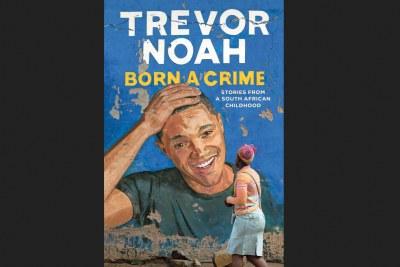 Trevor Noah's book Born A Crime.